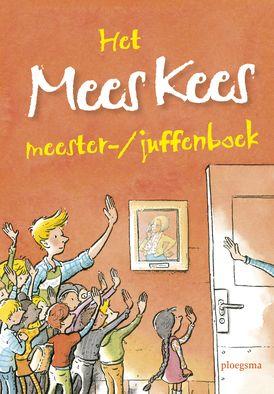 Het Mees Kees meester-/juffenboek