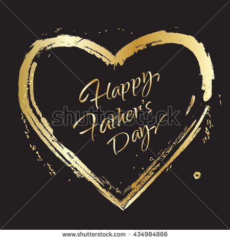 Happy Father's Day greeting card. Gold Calligraphy letters and gold heart. Vector illustration - stock vector