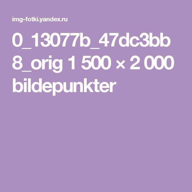 0_13077b_47dc3bb8_orig 1500 × 2000 bildepunkter