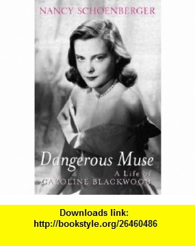 14 best ebook library images on pinterest tutorials pdf and dangerous muse a life of caroline blackwood 9780753813232 nancy schoenberger isbn 10 fandeluxe Image collections