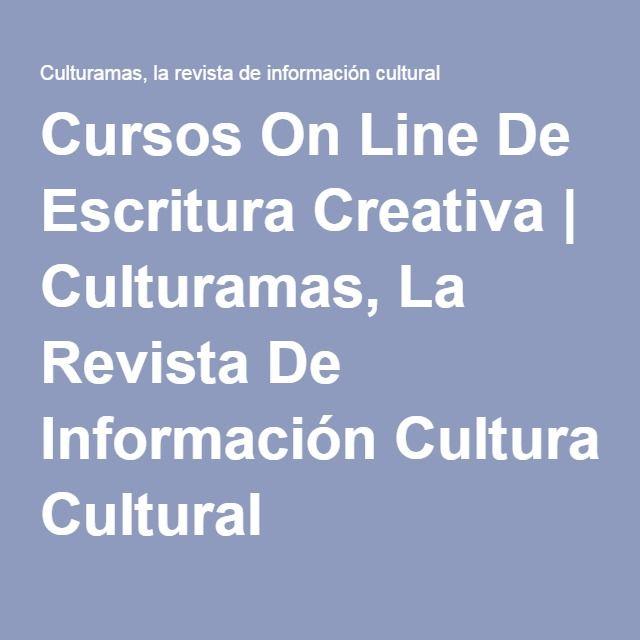 Cursos On Line De Escritura Creativa | Culturamas, La Revista De Información Cultural