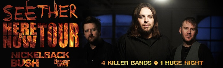 Seether- best band ever. When i was going though breast cancer treatment Shaun Morgan was my lifeline. Their music chased the fear away. Had the pleasure of meeting him in person. he rocks.