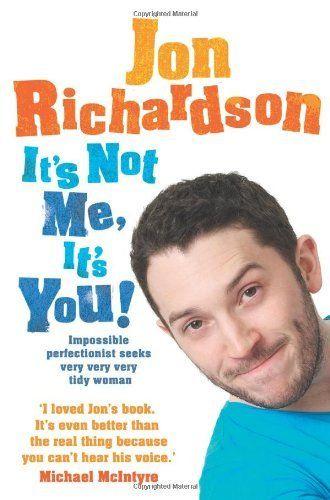It's Not Me, It's You by Jon Richardson #books