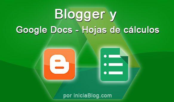 Blogger y Google Drive Hojas de Cálculo #Blogging http://blgs.co/mt1FM5