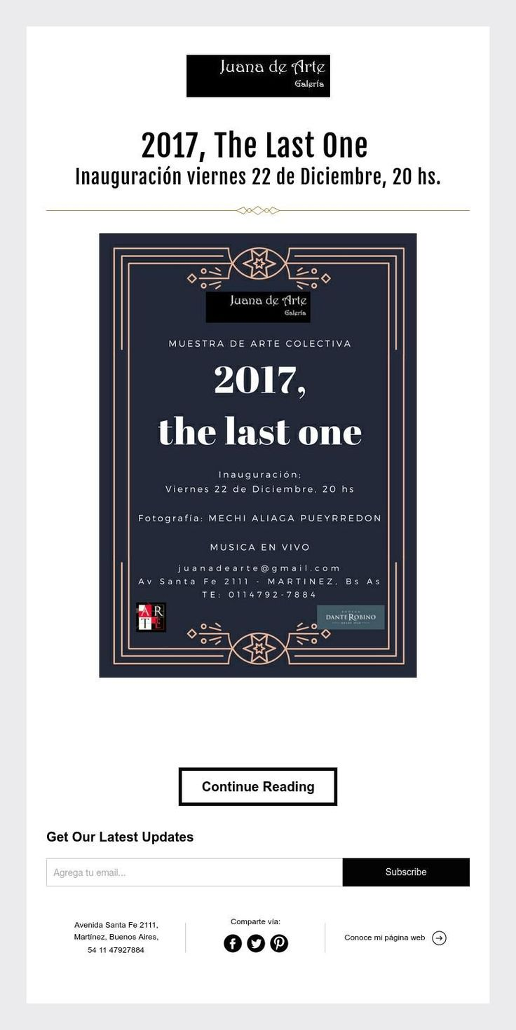 2017, The Last One  Inauguración viernes 22 de Diciembre, 20 hs.