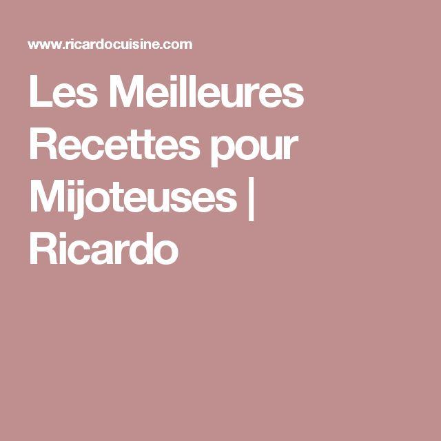 Les Meilleures Recettes pour Mijoteuses | Ricardo