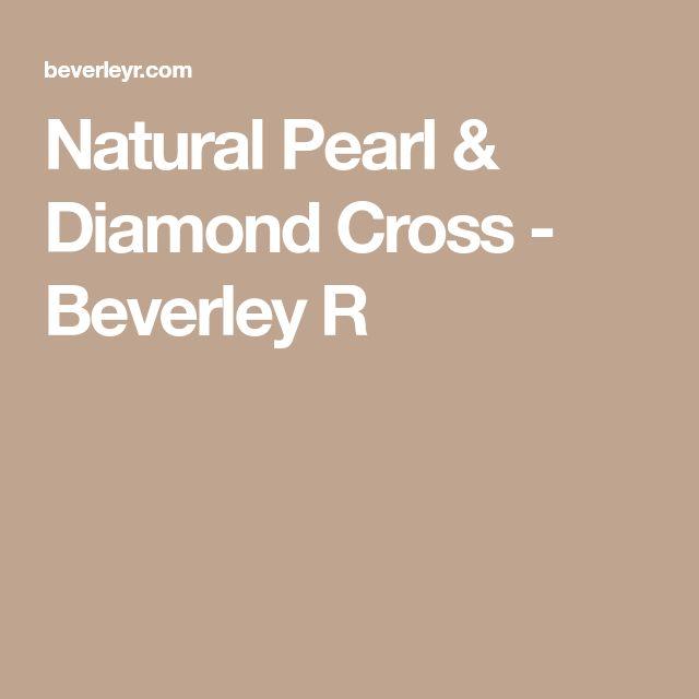 Natural Pearl & Diamond Cross - Beverley R