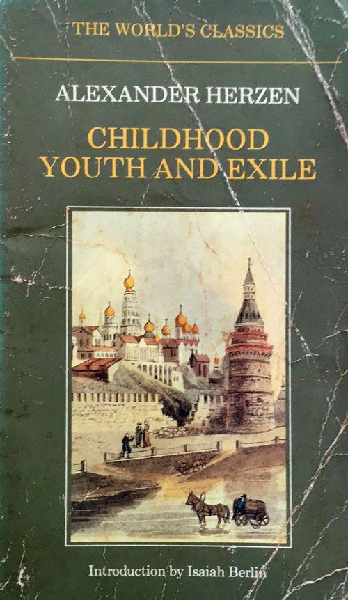 Childhood, Youth & Exile by Alexander Herzen https://www.amazon.com/s/ref=nb_sb_noss?url=node%3D154606011&field-keywords=neil+Rawlins