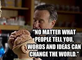 robin williams quotes -Sure it is...the power of the VERB!