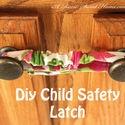 Mommy solution #12.DIY Child Safety Latch