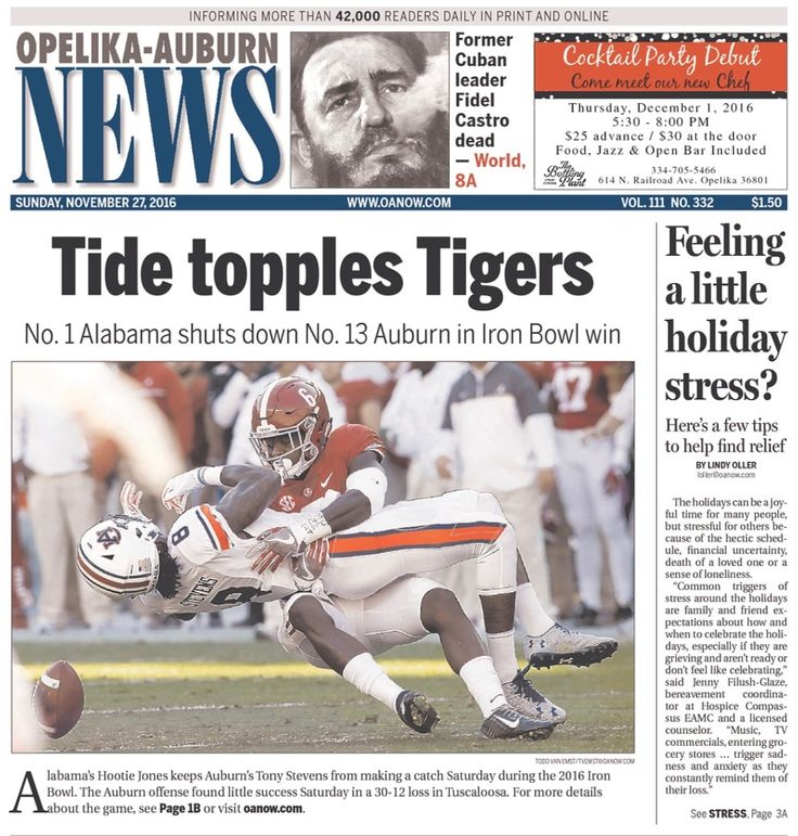 Iron Bowl 2016 Headlines from Sunday Nov. 27, 2016 - Opelika/Auburn News- Alabama 30 Auburn 12 #IronBowl #Alabama #RollTide #Bama #BuiltByBama #RTR #CrimsonTide #RammerJammer