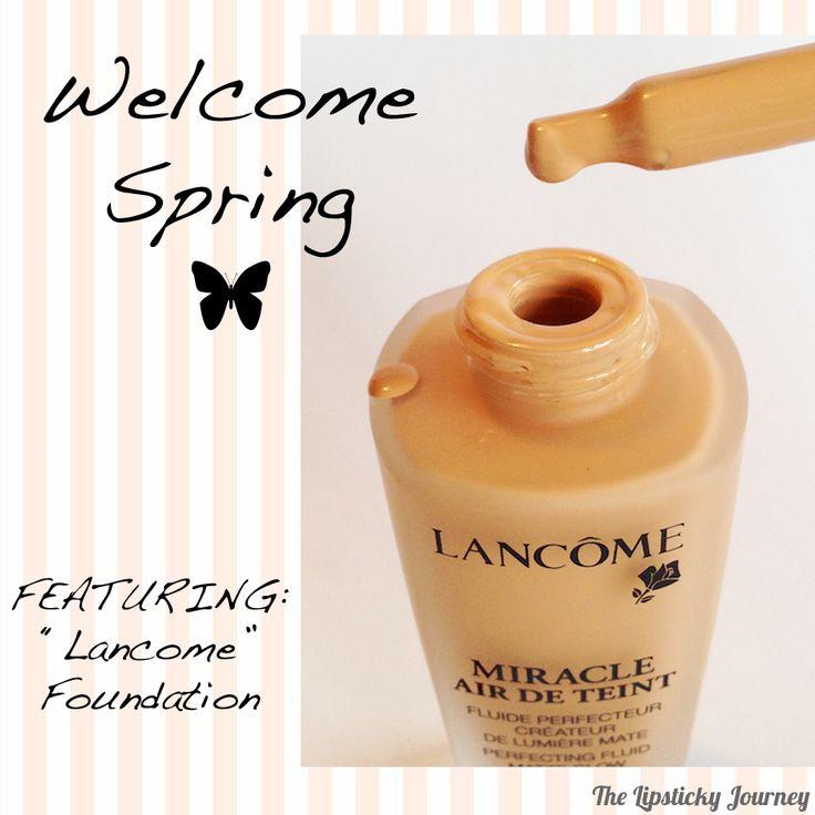 """Welcome Spring ☀️ Il fondotinta leggero come l'aria che evapora a contatto con la pelle e la illumina per tutto il giorno! Scopri i segreti di Lancôme """"Miracle Air de Teinte"""""""