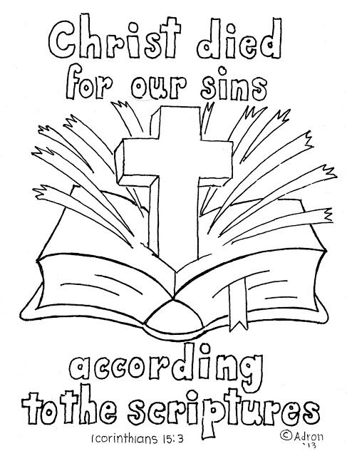 Coloring Pages for Kids by Mr. Adron: 1 Corinthians 15:3 Print and Color Page. You can print this from my blog and the kids can color it.