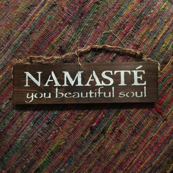 NAMASTÉ you beautiful soul Wood Sign #yoga