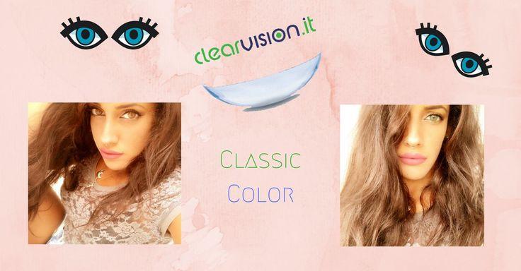 Classic Color by ClearVision: le nuovissime lenti a contatto! La maggior parte di noi donne è sempre insoddisfatta del proprio aspetto soprattutto per quanto rig beauty bellezza donna occhi