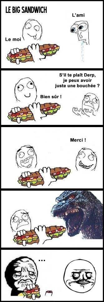 Ne partage jamais ton sandwich !!!!