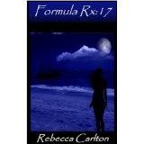 Formula Rx:17 (Kindle Edition)By Rebecca Carlton