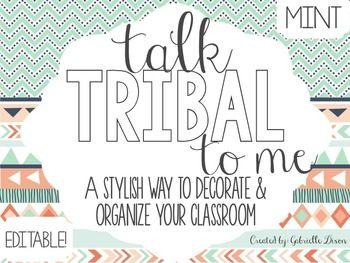 TALK TRIBAL TO ME {MINT VERSION}: EDITABLE CLASSROOM DECOR