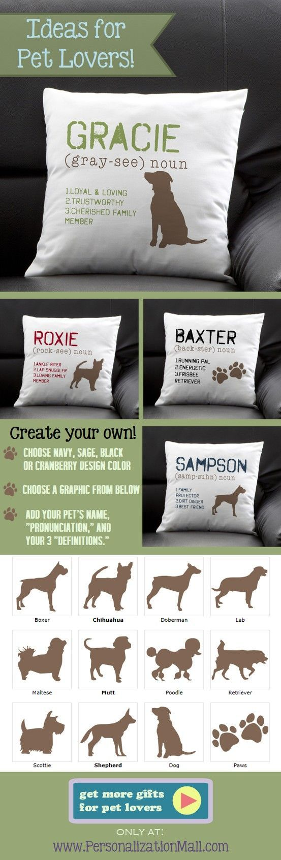 "This pillow is so cute! I love how you can personalize it with your own dog's name ""pronunciation"" and ""definition"" so you can fit it with your dog's personality perfectly! This site has the greatest pet gifts or gifts for pet lovers!: Cat Gift, Dog Gift, Pets Lovers, Horse Lover Gift, Pets Gift, Christmas Dog, Christmas Gift, Greatest Pets, Puppy Gift"