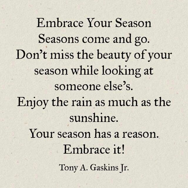 Inspiring! Live For Each Day Fully, A New Season Is Coming