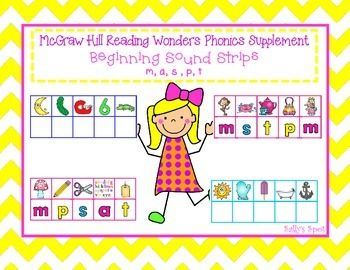 McGraw Hill Reading Wonders Phonics Supplement Beginning Sound Strips Using the letters a, m, p, s, tThis is a beginning sound activity using the letters a, m, p, s, and t. It is great for a literacy station activity or for a small group. Children will place a magnetic letter or letter tile below each picture to show the beginning letter.