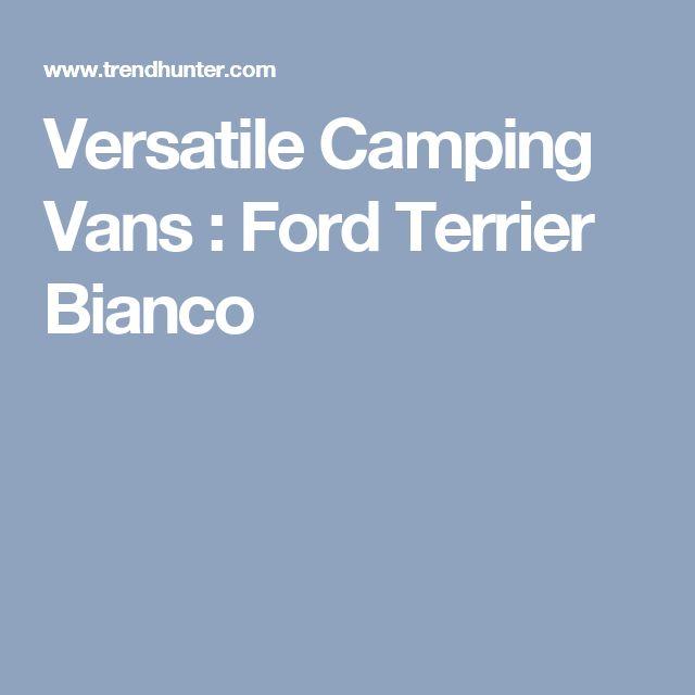 Versatile Camping Vans : Ford Terrier Bianco
