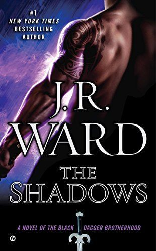 The Shadows (Black Dagger Brotherhood, Book 13) by [Ward, J.R.]