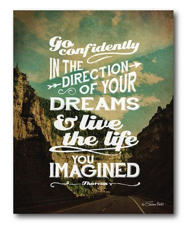 Look what I found on #zulily! 'Live the Life You Have Imagined' Wrapped Canvas #zulilyfinds