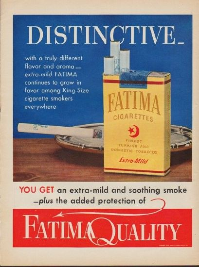 """Description: 1952 FATIMA CIGARETTES vintage print advertisement """"Distinctive"""" -- Distinctive -- with a truly different flavor and aroma -- extra-mild Fatima continues to grow in favor among King-Size cigarette smokers everywhere -- Finest Turkish And Domestic Tobaccos -- Size: The dimensions of the full-page advertisement are approximately 10.5 inches x 14 inches (27 cm x 36 cm). Condition: This original vintage full-page advertisement is in Very Good Condition unless otherwise noted."""