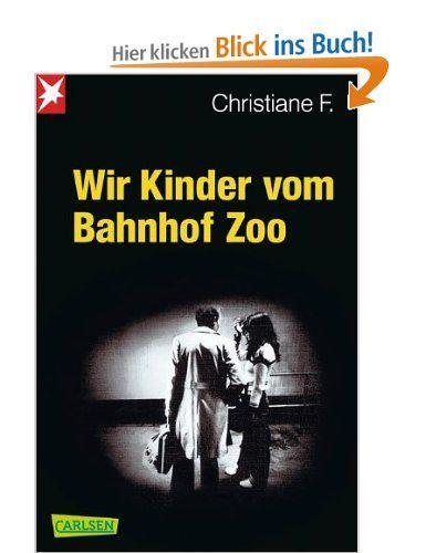 Wir Kinder vom Bahnhof Zoo: Nach Tonbandprotokollen aufgeschrieben v. Kai Hermann u. Horst Rieck: Amazon.de: Kai Hermann, Horst Rieck, Chris...