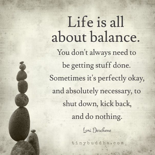 Life is all about balance ......