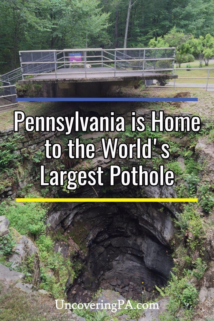 Archbald Pothole State Park The Worldu0027s Largest