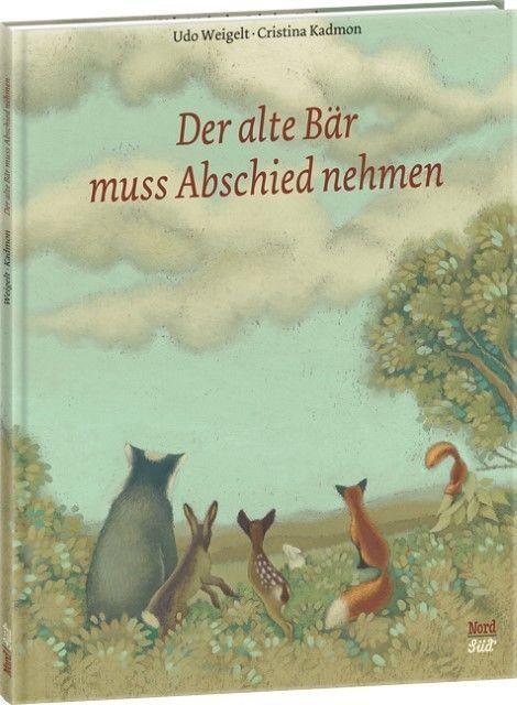 BUCH - Der alte Bär muss Abschied nehmen - Udo Weigelt