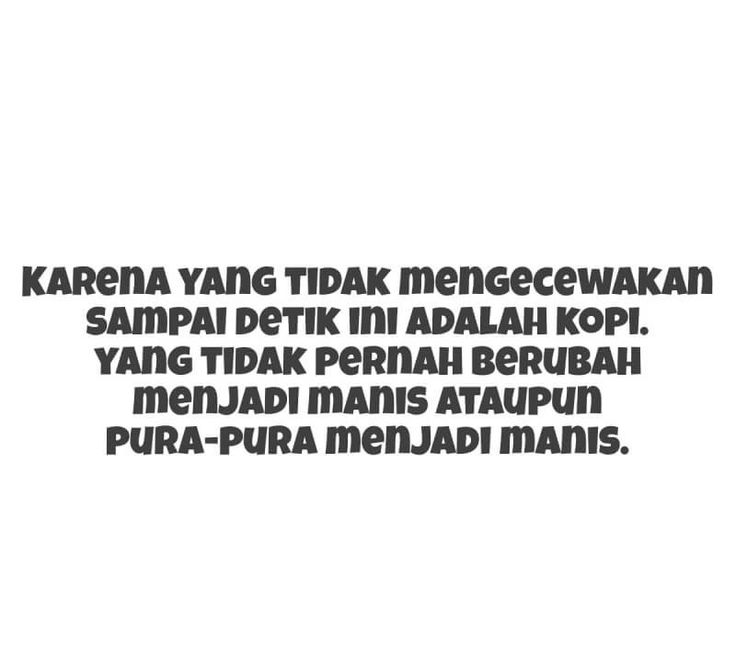 693 Best Kata Kata Mutiara Images On Pinterest Quote A Quotes And Dating 35 Quotes