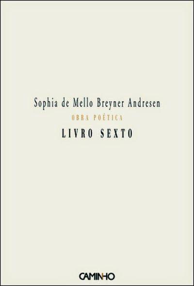 Das palavras: Resenha da Semana: Livro Sexto, de Sophia de Mello...