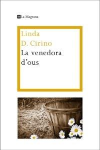 La Venedora d'ous, una història senzilla, deliciosa, sobre uns temps difícils.