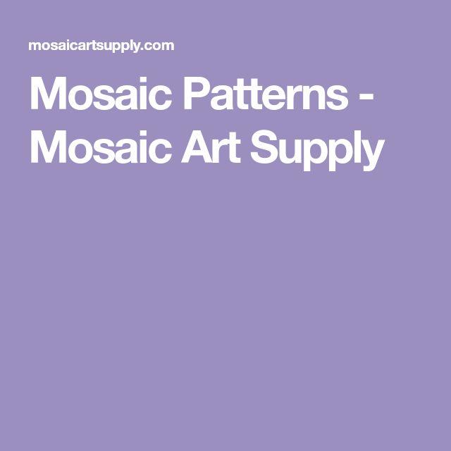 Mosaic Patterns - Mosaic Art Supply