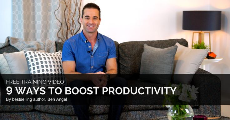 9 Ways to Instantly Boost Your Productivity