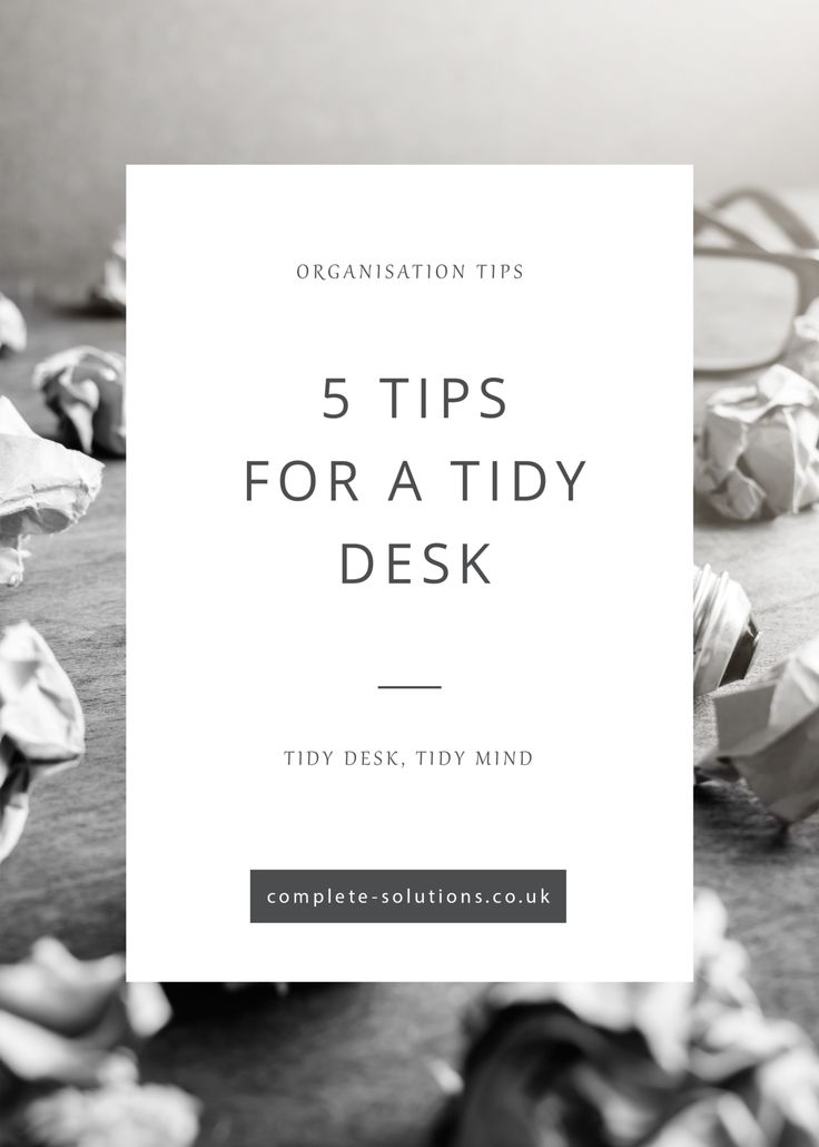5 Tips for a Tidy Desk http://complete-solutions.co.uk/5-tips-for-a-tidy-desk/?utm_campaign=coschedule&utm_source=pinterest&utm_medium=Complete%20PA%20Solutions&utm_content=5%20Tips%20for%20a%20Tidy%20Desk