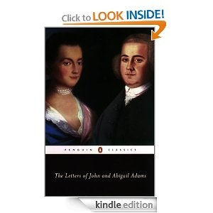 letters john and abigail adams love story John and abigail adams: a great love story  and the more than 1,000 letters they wrote to each other offer a window into john and abigail's mutual .