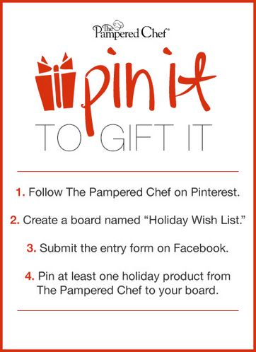 We're making holiday wishes come true! From now until December 6th, you have the chance to Pin It To Gift It. Enter now for the chance to win one Pampered Chef product for you - and one to give to a loved one!