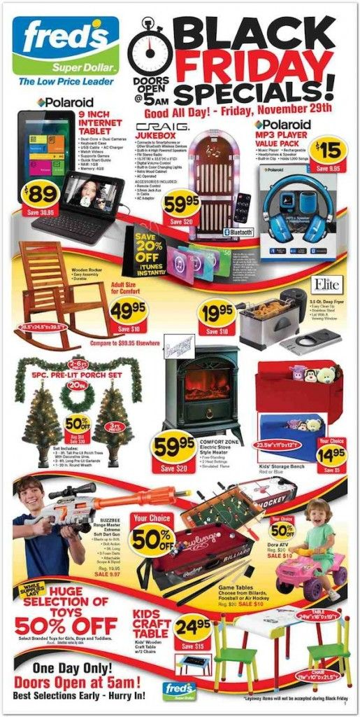 LEAKED: 2013 Black Friday Ads for Fred's Super Dollar! Shop at Fred's in Tennessee for some of the most affordable toys for your children or yourself on November 29, 2013, Black Friday. Find All Fred's Super Dollar Black Friday 2013 special deals and coupons here. Be sure to share this Black Friday 2013 ad for Fred' Super Dollar with all