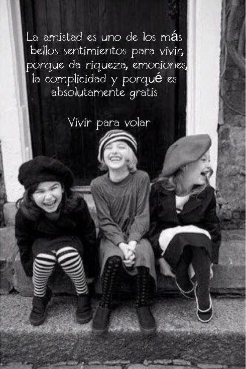 La amistad uno de los más bellos sentimientos...
