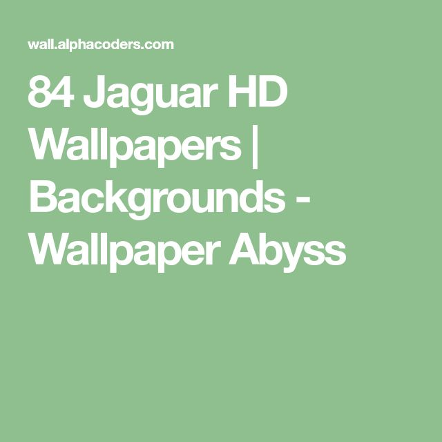 84 Jaguar HD Wallpapers | Backgrounds - Wallpaper Abyss