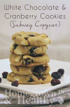 white chocolate and cranberry cookies remind me of the Subway cookies ...