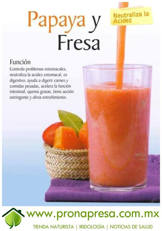 Jugo Natural de Papaya y Fresa: Neutraliza la acidez. #ConsejosDeSalud…