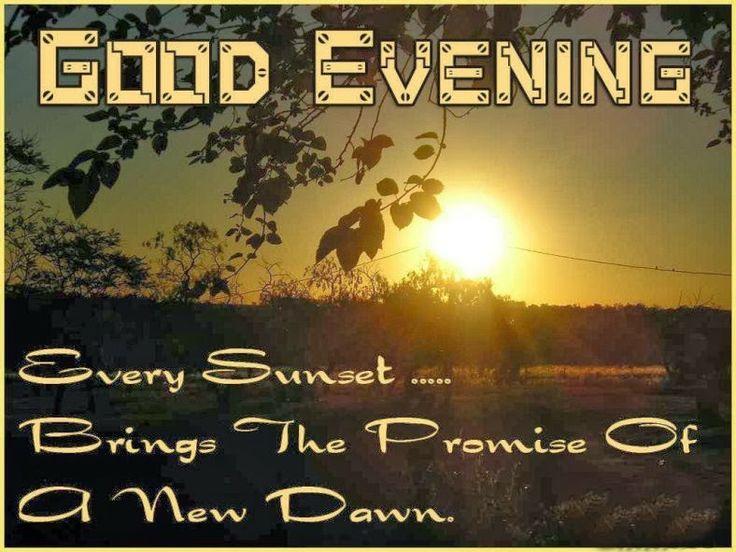 Good Evening Images, Good Evening Message Wallpapers, Good Evening Pictures, Good Evening Friend Wallpapers