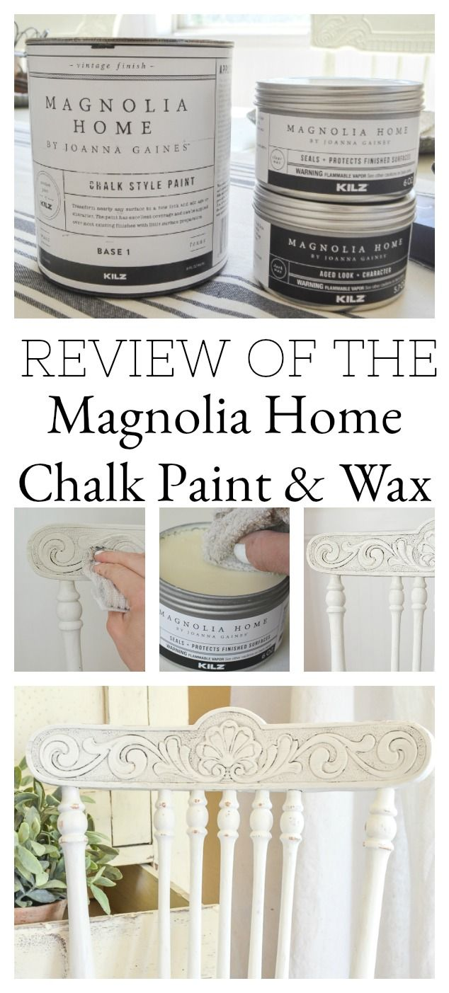 Chalk Paint Review Of The Magnolia Chalk Paint Wax Sarah Joy Blog Chalk Paint Wax Magnolia Homes Paint Magnolia Homes