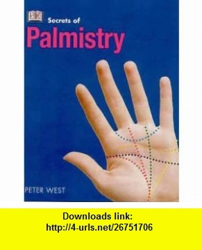 27 best palmistry images on pinterest palmistry palm reading palmistry secrets of 9780751312027 peter west isbn fandeluxe Image collections