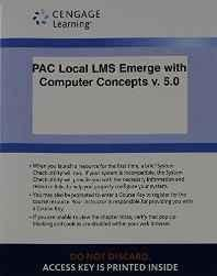 PAC Local LMS Emerge With Computer Concepts v. 5.0 Printed Access Card (New Perspectives Series) Printed Access Code ? Import 8 Aug 2013